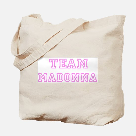 Pink team Madonna Tote Bag