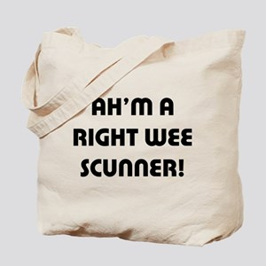 Right Wee Scunner. Tote Bag