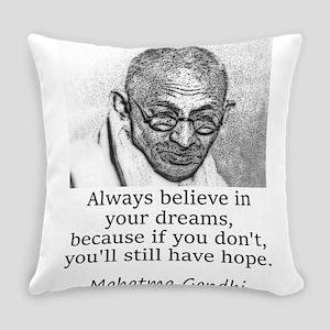 Always Believe In Your Dreams - Mahatma Gandhi Eve
