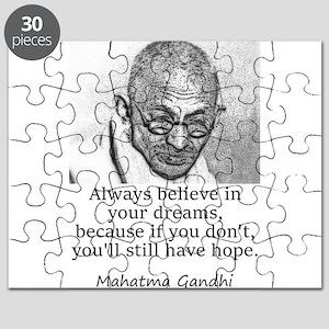 Always Believe In Your Dreams - Mahatma Gandhi Puz