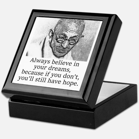 Always Believe In Your Dreams - Mahatma Gandhi Kee