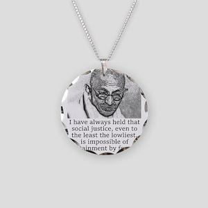 I Have Always Held - Mahatma Gandhi Necklace