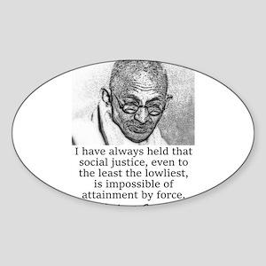 I Have Always Held - Mahatma Gandhi Sticker