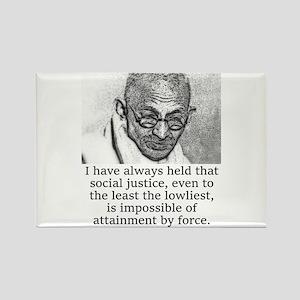 I Have Always Held - Mahatma Gandhi Magnets