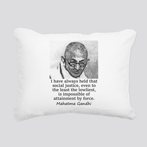 I Have Always Held - Mahatma Gandhi Rectangular Ca