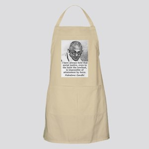 I Have Always Held - Mahatma Gandhi Light Apron