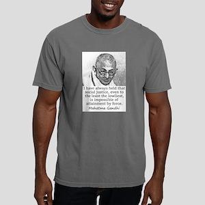 I Have Always Held - Mahatma Gandhi Mens Comfort C