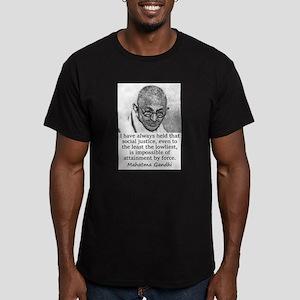 I Have Always Held - Mahatma Gandhi T-Shirt