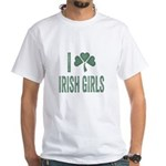 I Love Irish Girls White T-Shirt