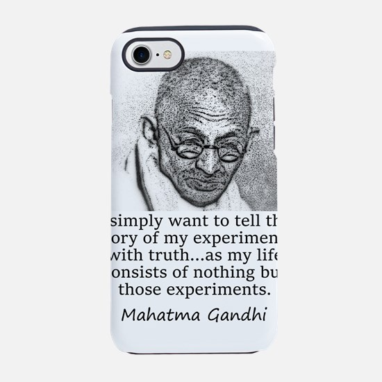 I Simply Want To Tell - Mahatma Gandhi iPhone 7 To