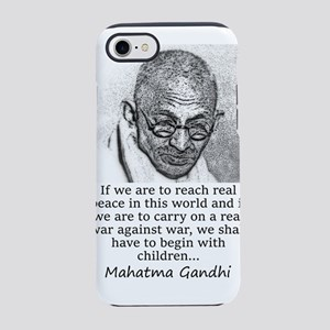If We Are To Reach Real Peace - Mahatma Gandhi iPh