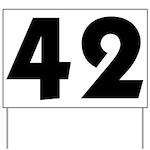 42 Yard Sign