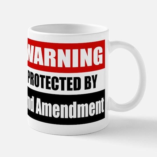 Warning Protected By The 2nd Amendment Mug