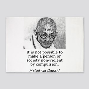 It Is Not Possible To Make A Person - Mahatma Gand