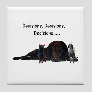 decisions Tile Coaster