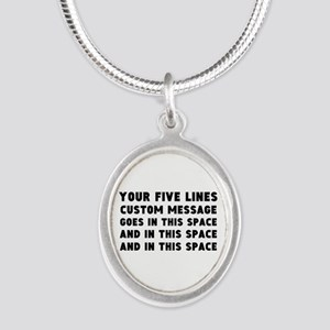 Five Lines Text Customized Silver Oval Necklace