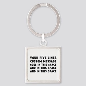 Five Lines Text Customized Square Keychain