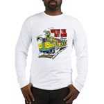 Watch The Hot Rod Please Long Sleeve T-Shirt
