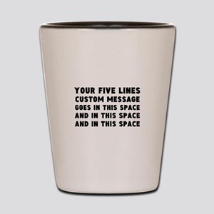 Five Lines Text Customized Shot Glass