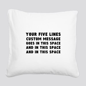 Five Lines Text Customized Square Canvas Pillow
