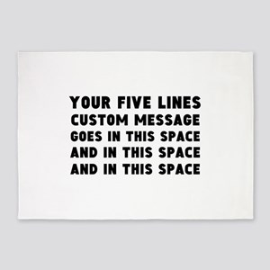 Five Lines Text Customized 5'x7'Area Rug
