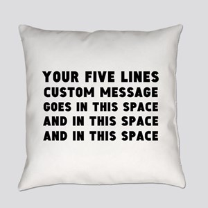 Five Lines Text Customized Everyday Pillow
