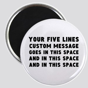 Five Lines Text Customized Magnet