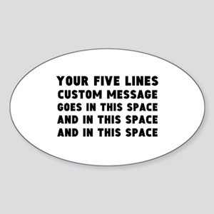 Five Lines Text Customized Sticker (Oval)