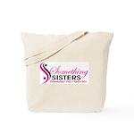 Something Sisters Tote Bag