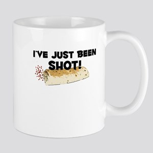I've Just Been Shot Mug