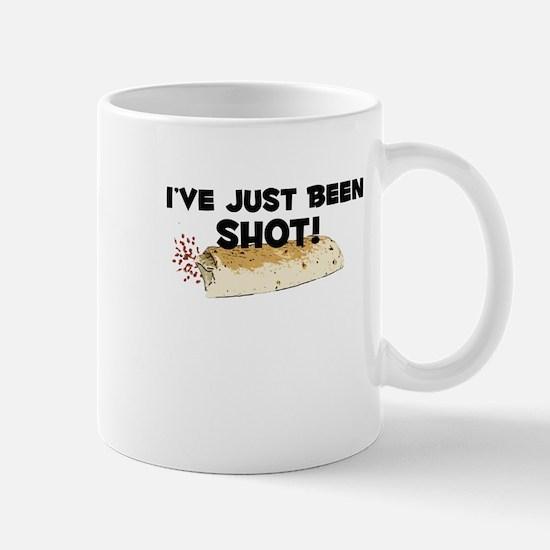 I've Just Been Shot Mug