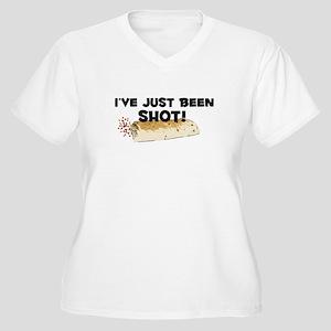 I've Just Been Shot Women's Plus Size V-Neck T-Shi