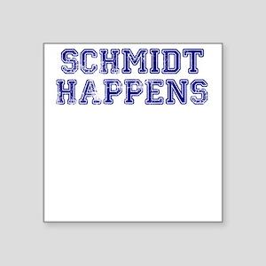 """Schmidt Happens - Vintage Square Sticker 3"""" x 3"""""""