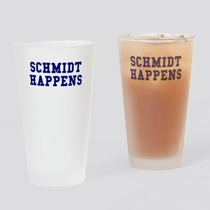 Schmidt Happens Drinking Glass