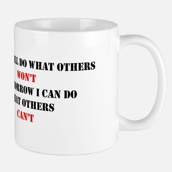 DO WHAT OTHERS CAN'T Mug