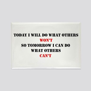 DO WHAT OTHERS CAN'T Rectangle Magnet