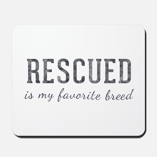 Rescued is Mousepad