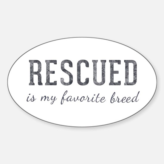 Rescued is Sticker (Oval)