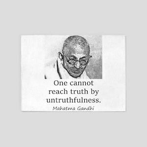 One Cannot Reach Truth - Mahatma Gandhi 5'x7'Area