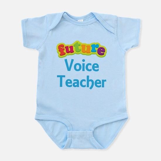 Future Voice Teacher Infant Bodysuit