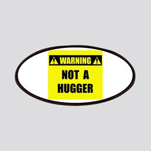 WARNING: Not A Hugger Patches