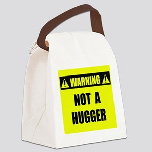 WARNING: Not A Hugger Canvas Lunch Bag