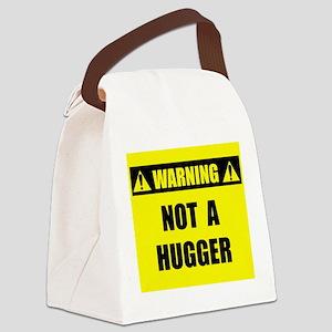 WARNING: Not A Hugger Canvas Lunch Bag