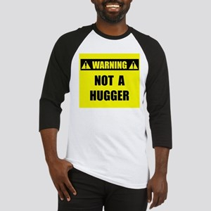 WARNING: Not A Hugger Baseball Jersey