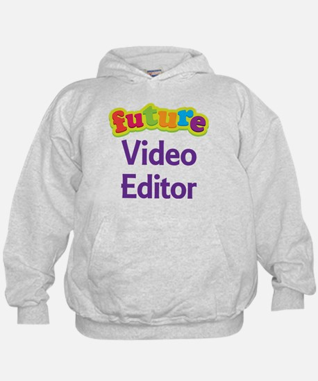 Future Video Editor Hoodie