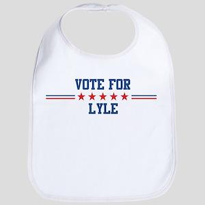 Vote for LYLE Bib