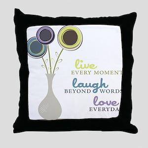 Love Everyday Throw Pillow