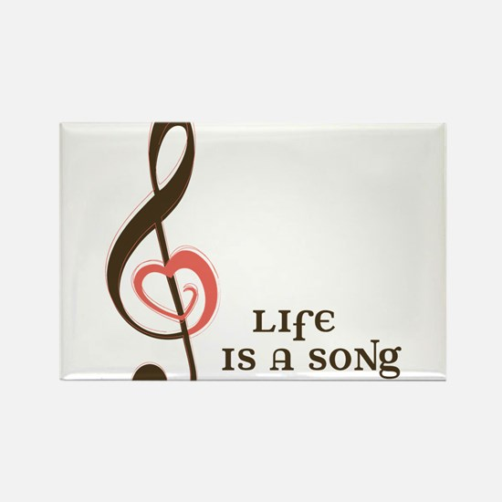 Life Is A Song Rectangle Magnet
