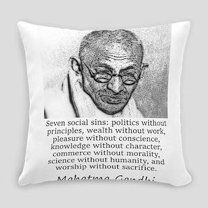 Seven Social Sins - Mahatma Gandhi Everyday Pillow