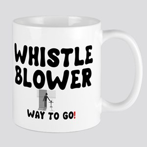 WHISTLE BLOWER - WAY TO GO! Mug